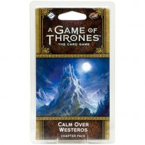 A Game of Thrones LCG 2nd Ed: Calm Over Westeros