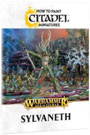 How to Paint: Sylvaneth (Soft Back)