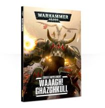 WAAAGH! Ghazghkull 7th edition (Softback)
