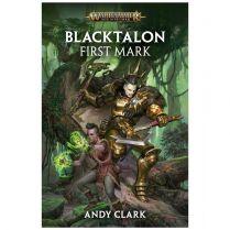 Blacktalon. First Mark (Hardback)