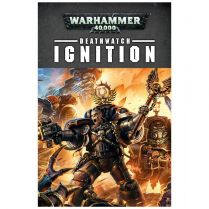 Deathwatch. Ignition (Softback)