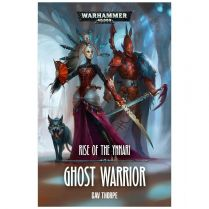 Rise of the Ynnari. Ghost Warrior (Softback)