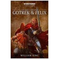 Gotrek and Felix. The First Omnibus (Softback)