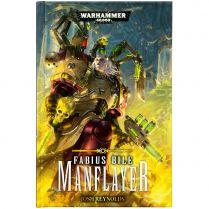 Fabius Bile: Manflayer (Hardback)
