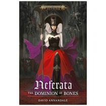 Neferata. The Dominion of Bones (Hardback)