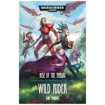Rise of the Ynnari. Wild Rider (Softback)