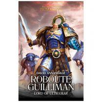 Horus Heresy Primarchs. Roboute Guilliman (Hardback)