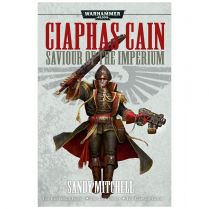 Ciaphas Cain. Saviour of the Imperium (Softback)