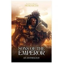 Horus Heresy Primarchs. Sons of the Emperor An Anthology (Hardback)