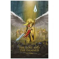 Horus Heresy Siege of Terra: The Lost and the Damned (Hardback)