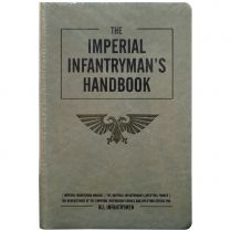 The Imperial Infantryman's Handbook (Softback)