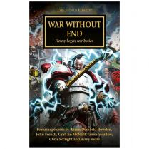 Horus Heresy: War Without End (Softback)