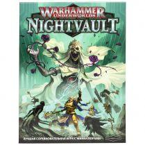 Warhammer Underworlds Nightvault на русском языке