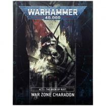 War Zone Charadon: Act 1 – The Book of Rust (Hardback)