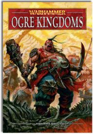 Army Book: Ogre Kingdoms