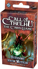 Call of Cthulhu LCG: Screams from Within