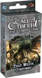Call of Cthulhu LCG: That which consumes